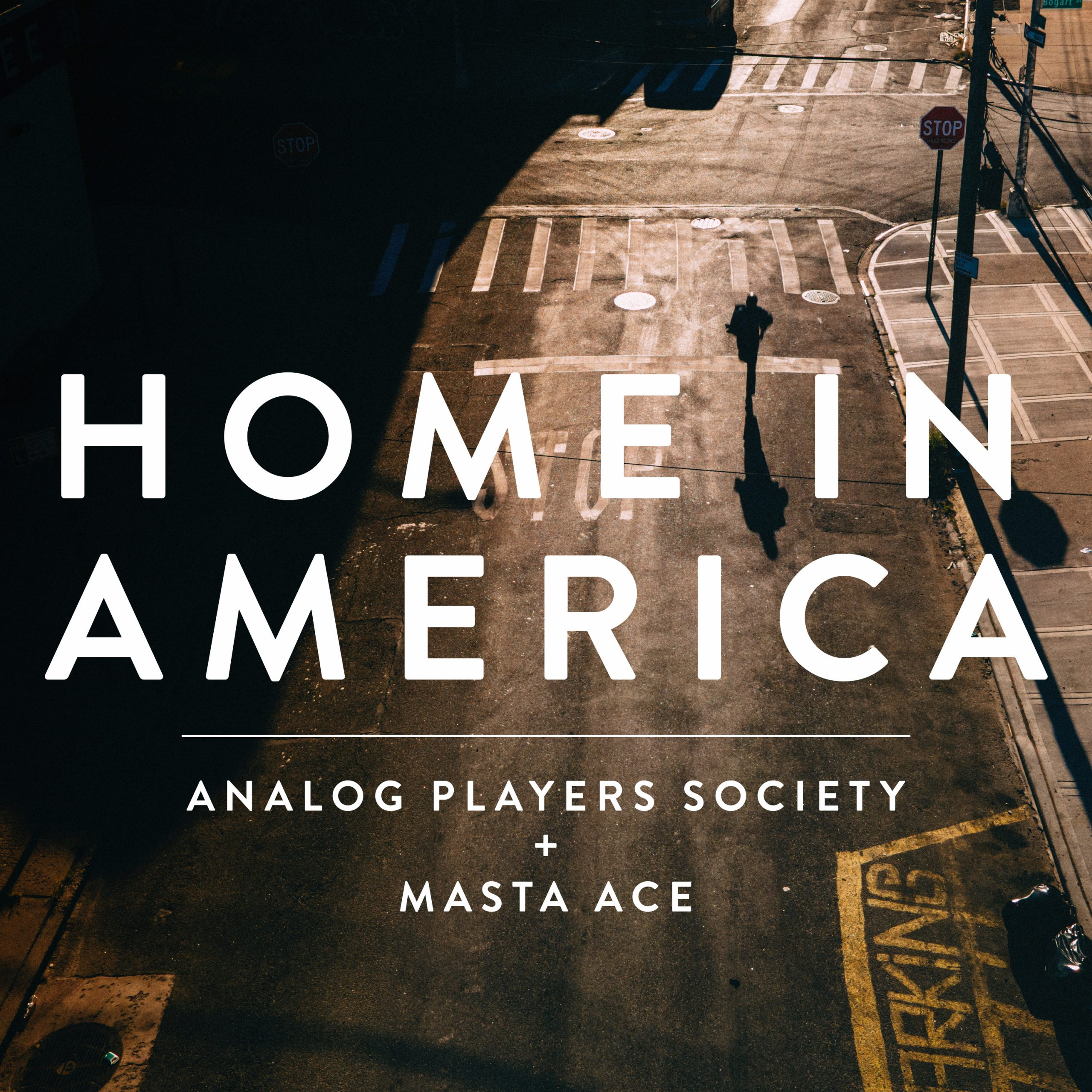 """""""Home in America,"""" the new single from Analog Players Society and Masta Ace is here!!!"""
