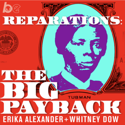 """Get a sneak peak of """"Home in America"""" on the podcast """"Reparations: the Big Payback"""""""