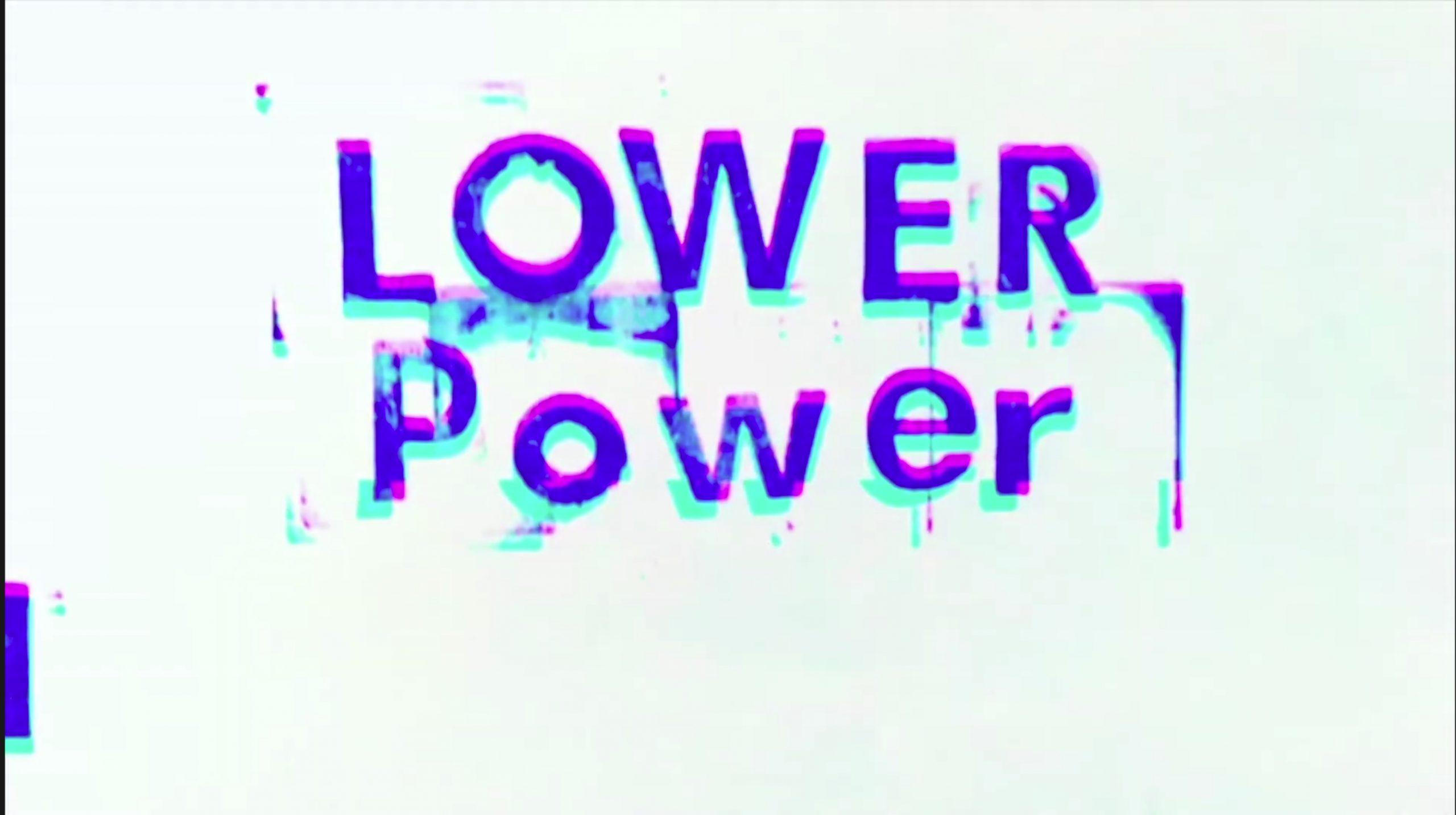 "LOWER POWER – ""4 Leaf Clover"" music video"