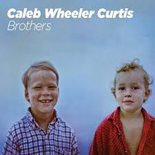 """Today is Release Day for Caleb Wheeler Curtis's """"Brothers""""!"""