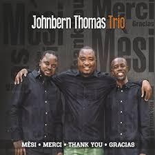"""Today is Release Day for Johnbern Thomas Trio's """"Mesi, Merci, Thank You, Gracias""""!"""